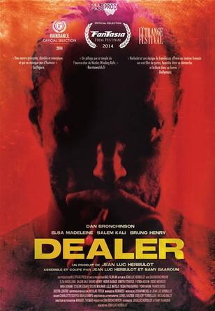"Long métrage ""Dealer"""