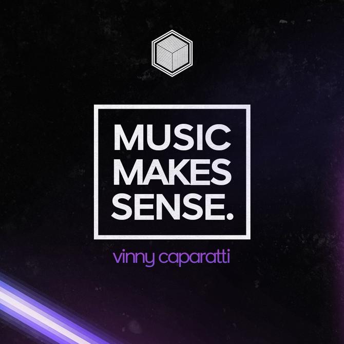 Music Makes Sense - 004 - Vinny Caparatti