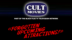 Cult Movies / BlackFlag TV