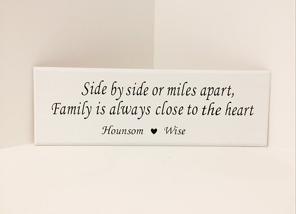 Family Is Always Close To The Heart Wooden Plaque