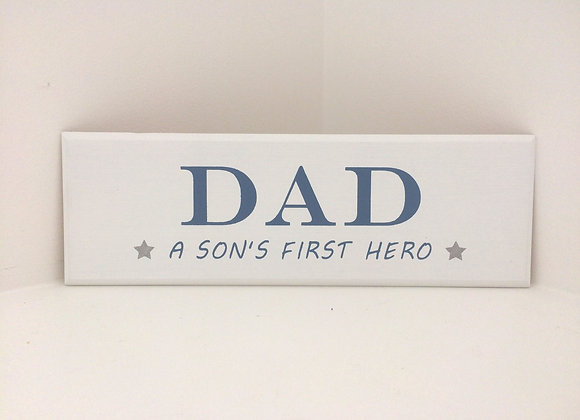 Dad - A Son's First Hero Wooden Plaque