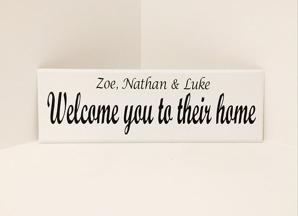 Welcome To Our Home Wooden Plaque