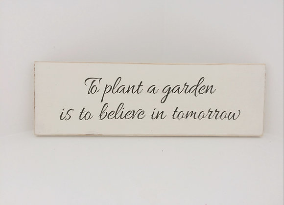 Chalk Painted Wooden Sign - Plant A Garden