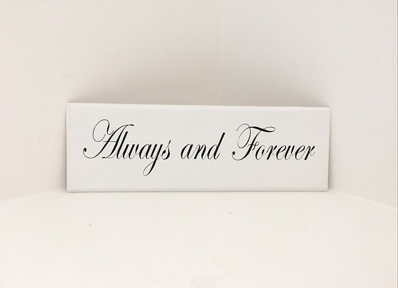 Always and Forever Wooden Plaque