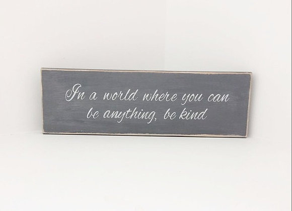 Chalk Painted Wooden Sign - Be Kind