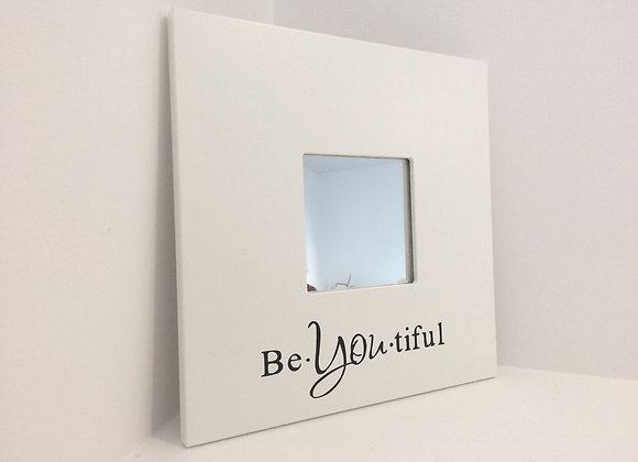 White Decorative Mirror - Be-You-Tiful