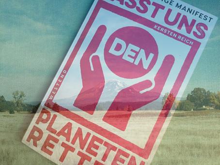 Das Nachhaltige Manifest: Lasst uns den Planeten retten!