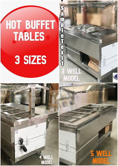 3 - 4 -5 well hot food buffet tables  -3 to choose from