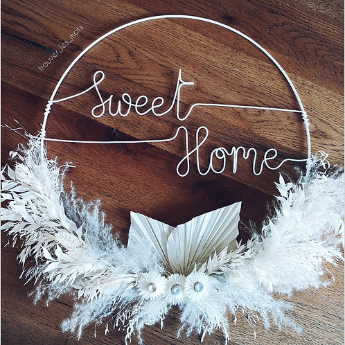 Cercle « Sweet Home » blanc