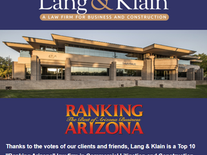 """Lang & Klain Voted """"Top 10"""" AZ Law Firm in Construction Law"""