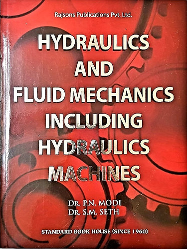 Hydraulics and Fluid Mechanics including Hydraulics Machines (Garnet Red Jacket)