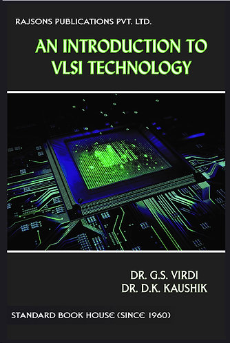 An Introduction to VLSI Technology
