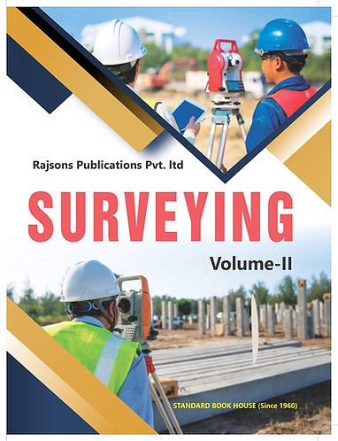 SURVEYING VOLUME - II