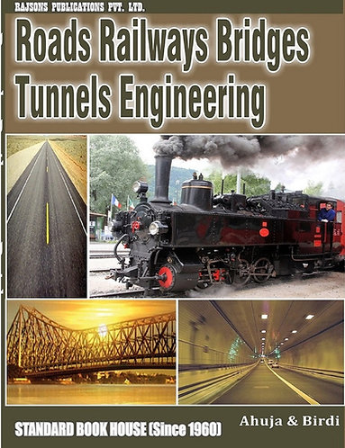 Roads, Railways Bridges and Tunnels Engg.