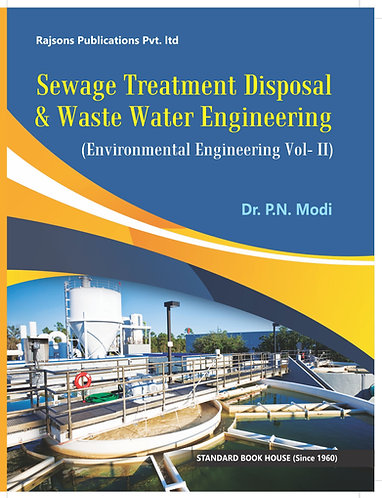 Sewage Treatment & Disposal & Waste Water Engg. Vol. II (A-4-Size)
