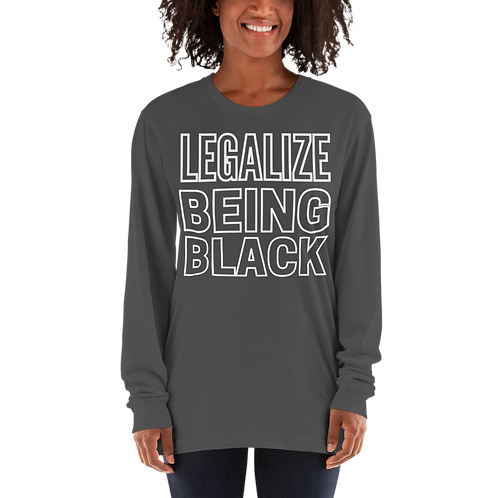 Legalize being Black Long sleeve t-shirt