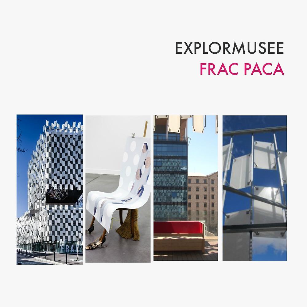 explormusee FRAC PACA - Pont des arts