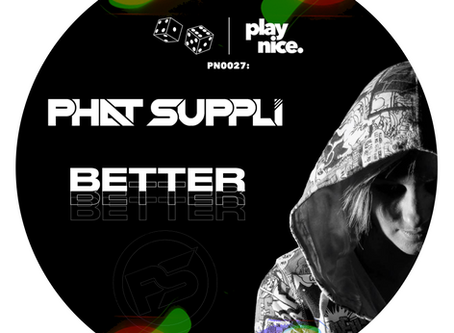 PN0027: Phat Suppli - Better (FREE DOWNLOAD)🎲🎲