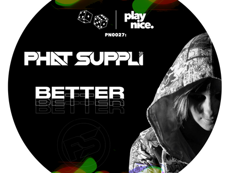 PN0027: Phat Suppli - Better (FREE DOWNLOAD)🎲🎲