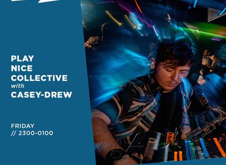 Reprezent Radio: Play Nice Collective w/ Casey-Drew