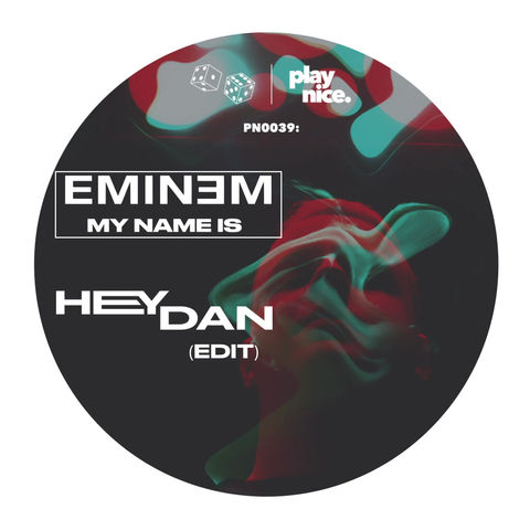 PN0039: Eminem - My Name Is (Hey Dan Edit) FREE DOWNLOAD 🎲🎲