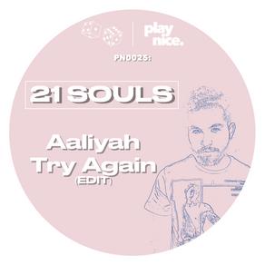 PN0025: Aaliyah - Try Again (21 Souls Edit) FREE DOWNLOAD 🎲🎲