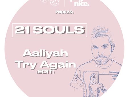 PN0025: Aaliyah - Try Again (21 Souls Edit) FREE DOWNLOAD 🎲🎲