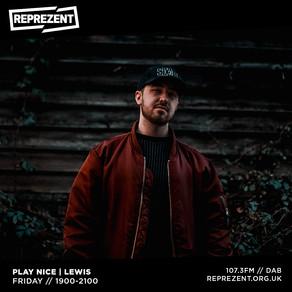 Reprezent Radio: Play Nice w/ Lewis & Mikey North