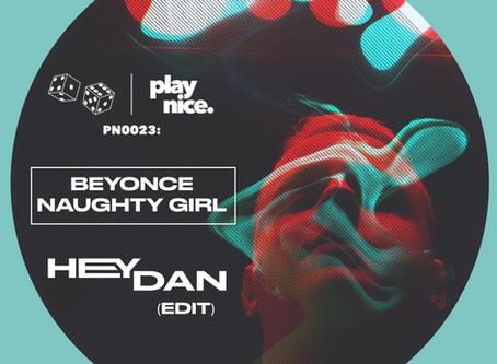 PN0023: Beyoncé - Naughty Girl (HeyDan Edit) FREE DOWNLOAD 🎲🎲