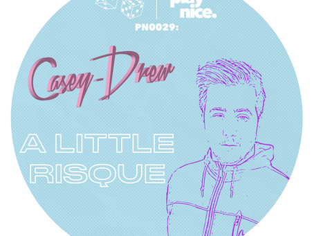PN0029: Casey-Drew - A Little Risqué (FREE DOWNLOAD) 🎲🎲