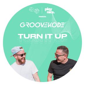 PN0028: Groovekode - Turn It Up (FREE DOWNLOAD)🎲🎲