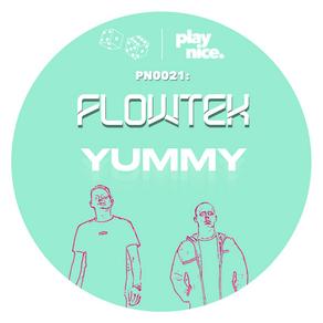 PN0021: Flowtek - YUMMY (FREE DOWNLOAD) 🎲🎲