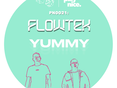 PN0021: Flowtek - YUMMY (FREE DOWNLOAD) 🎲🎲