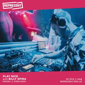 Reprezent Radio - Play Nice w/ Billy Spira & Hey Dan