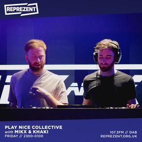 Reprezent Radio - Play Nice w/ Mix & Khaki and Casey-Drew