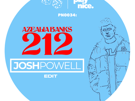 PN0034: Azealia Banks - 212 (Josh Powell Edit) FREE DOWNLOAD🎲🎲