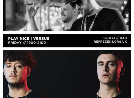 Reprezent Radio: Play Nice w/ Biddy & Chafe + Versus