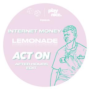 PN0032: Internet Money - Lemonade (Act On's After Hours Edit) FREE DOWNLOAD🎲🎲