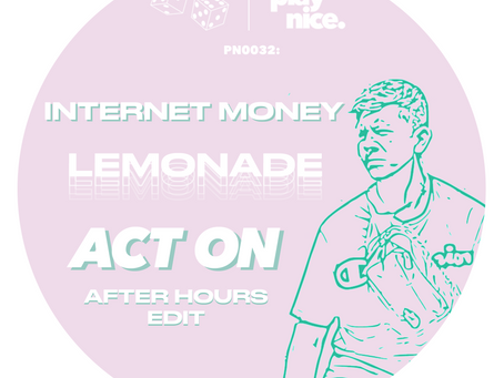 PN0032: Internet Money - Lemonade (Act On's After Hours Edit) FREE DOWNLOAD🎲🎲