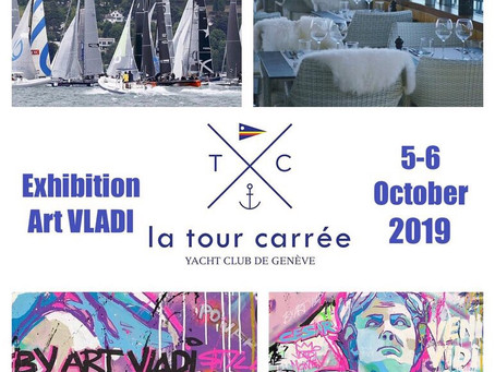 Exhibition Yacht Club GENEVA Swiss Art VLADi 5-6 Octobre 2019