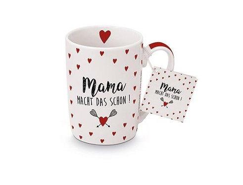 Tasse Mama macht das schon...