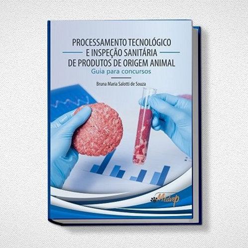 Processamento tecnológico e inspeção sanitária de produtos de origem animal