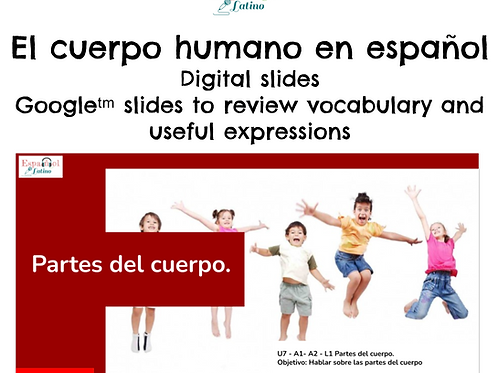 Distance Learning in Spanish - Digital Slides A1 - A2 Partes del cuerpo