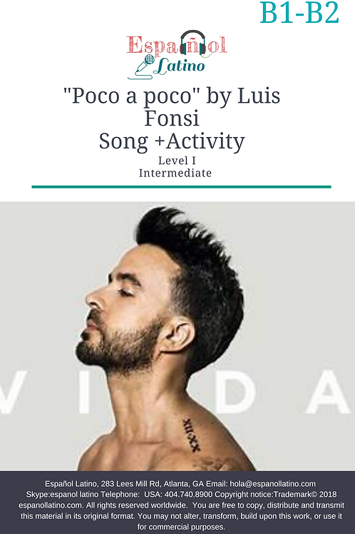 Poco a Poco by Luis Fonsi. Video + Song + Activities