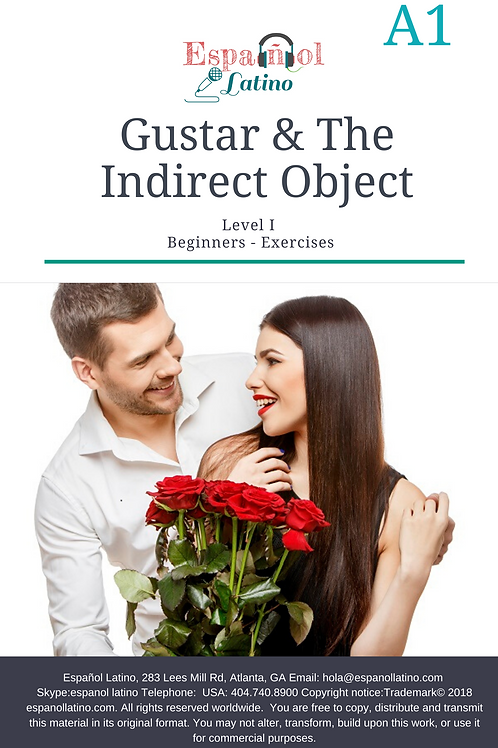 Gustar in Present Tense and the Indirect Object