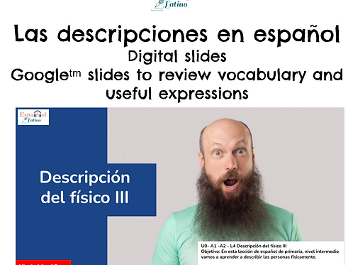Distance Learning in Spanish A1 - A2 Descripciones físicas