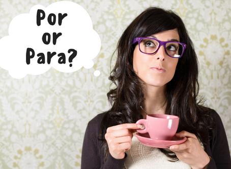 A2 Level. How to use POR, PARA and PORQUE. Basic Spanish Grammar