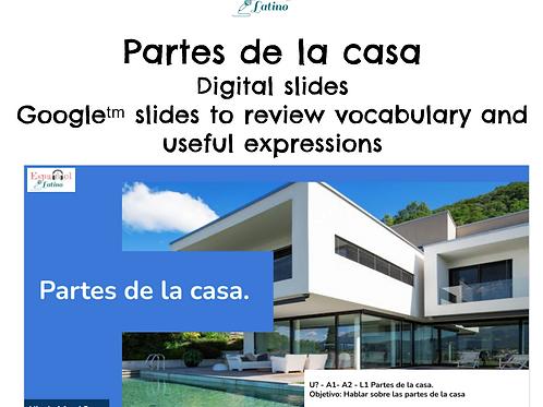 Distance Learning in Spanish A1 - A2 Partes de la casa.