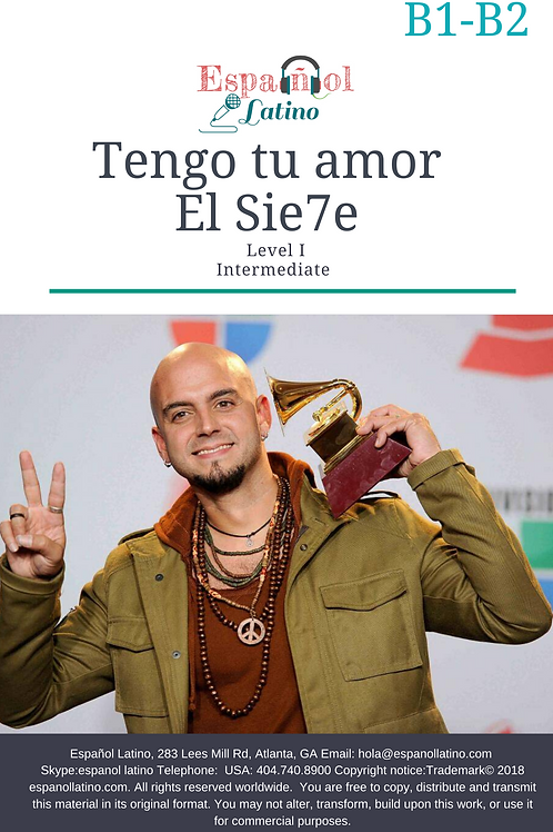 Tengo tu amor - El Sie7e. Video + Song + Activities
