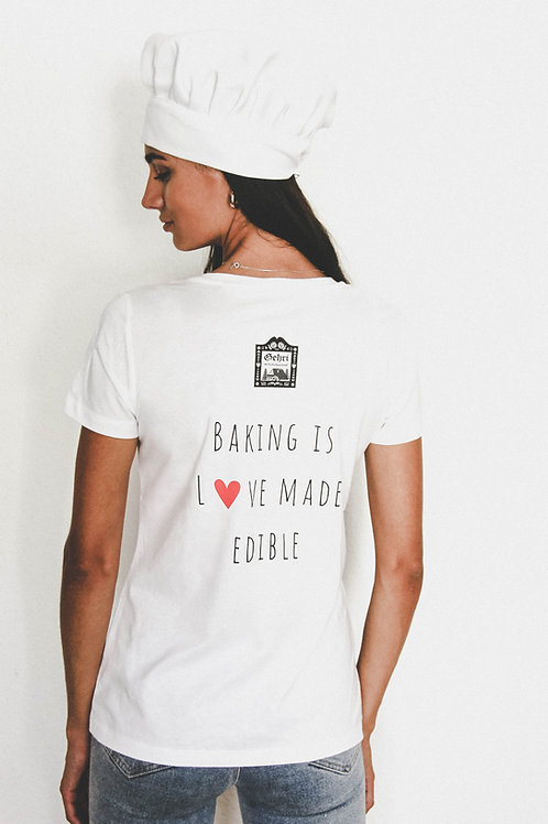 """Staff Shirt """"baking is love made edible""""  (Maidle)"""